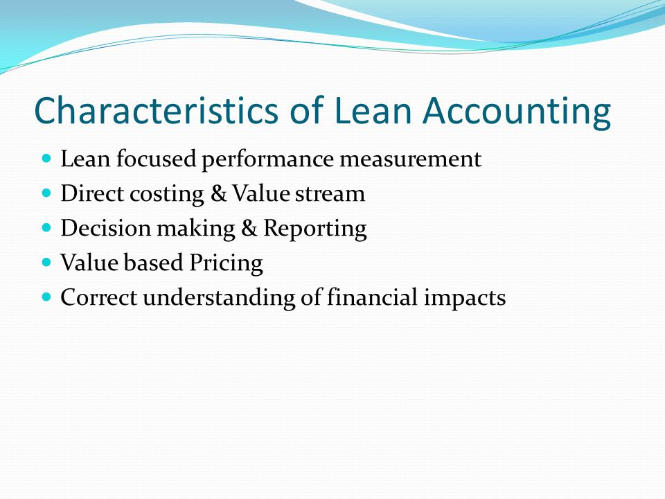 Characteristics of Lean Accounting