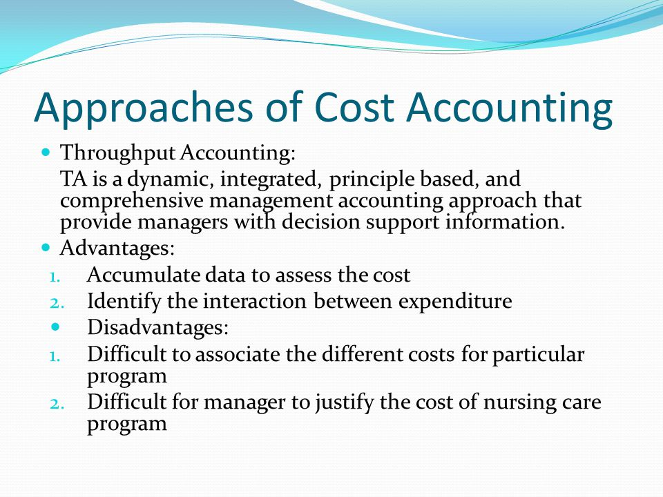 Approaches of Cost Accounting