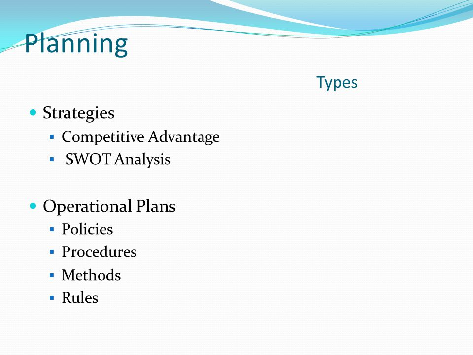 Planning Types Strategies Operational Plans Competitive Advantage