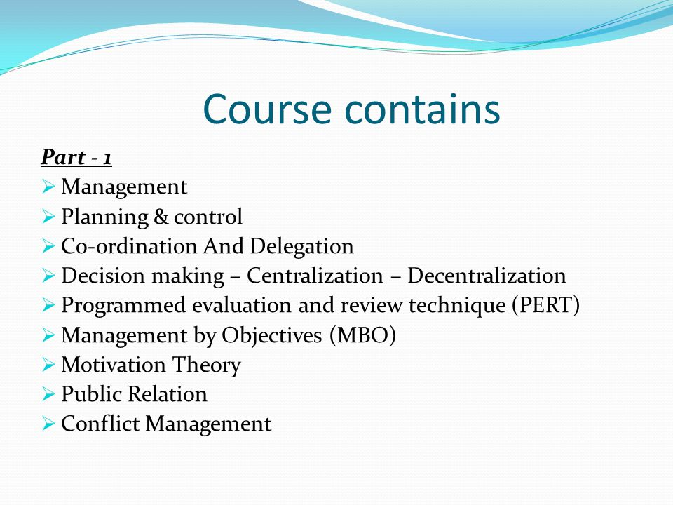Course contains Part - 1 Management Planning & control