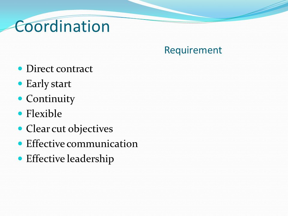 Coordination Requirement