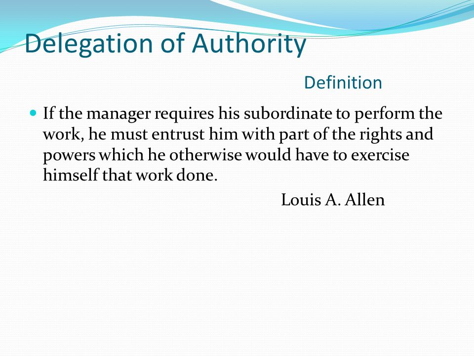 Delegation of Authority Definition