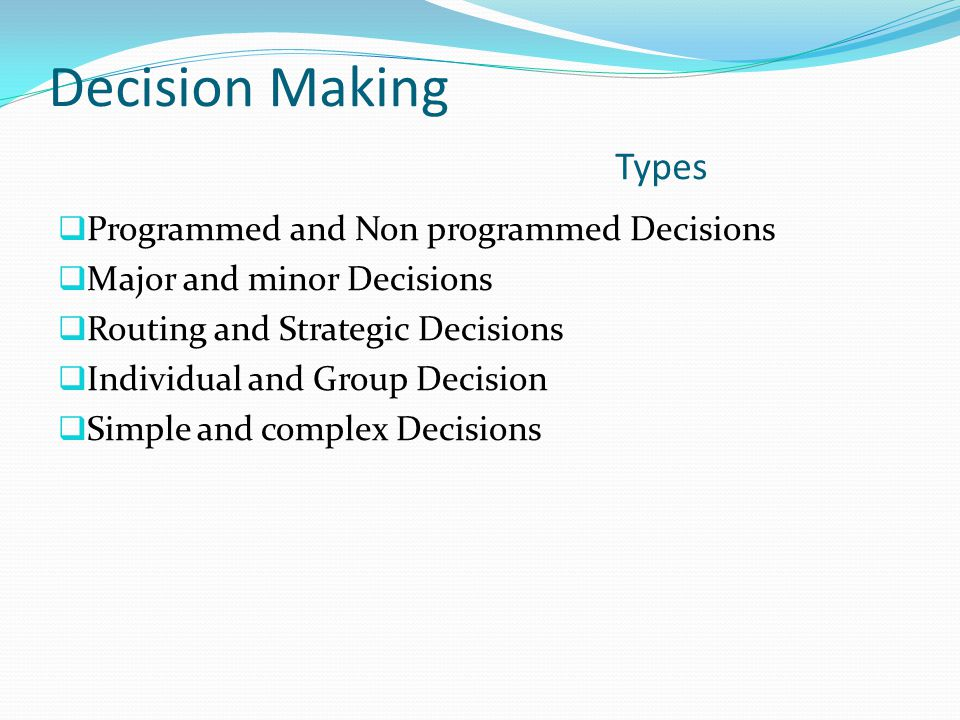 Decision Making Types Programmed and Non programmed Decisions