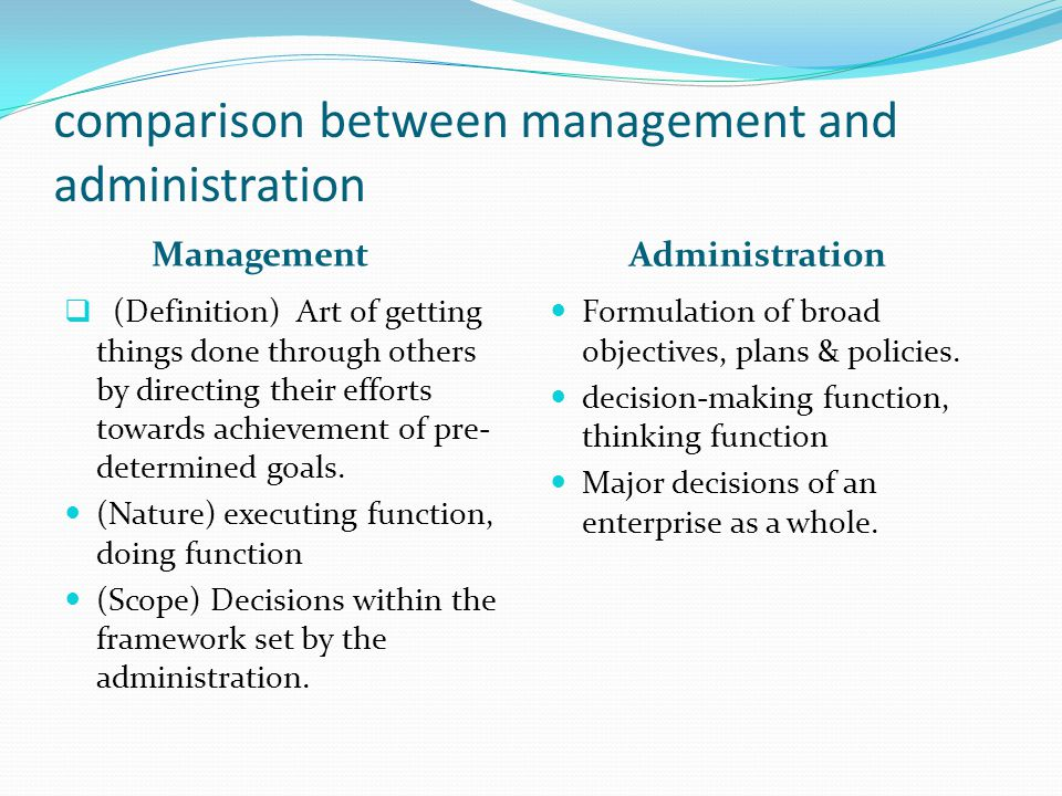 comparison between management and administration