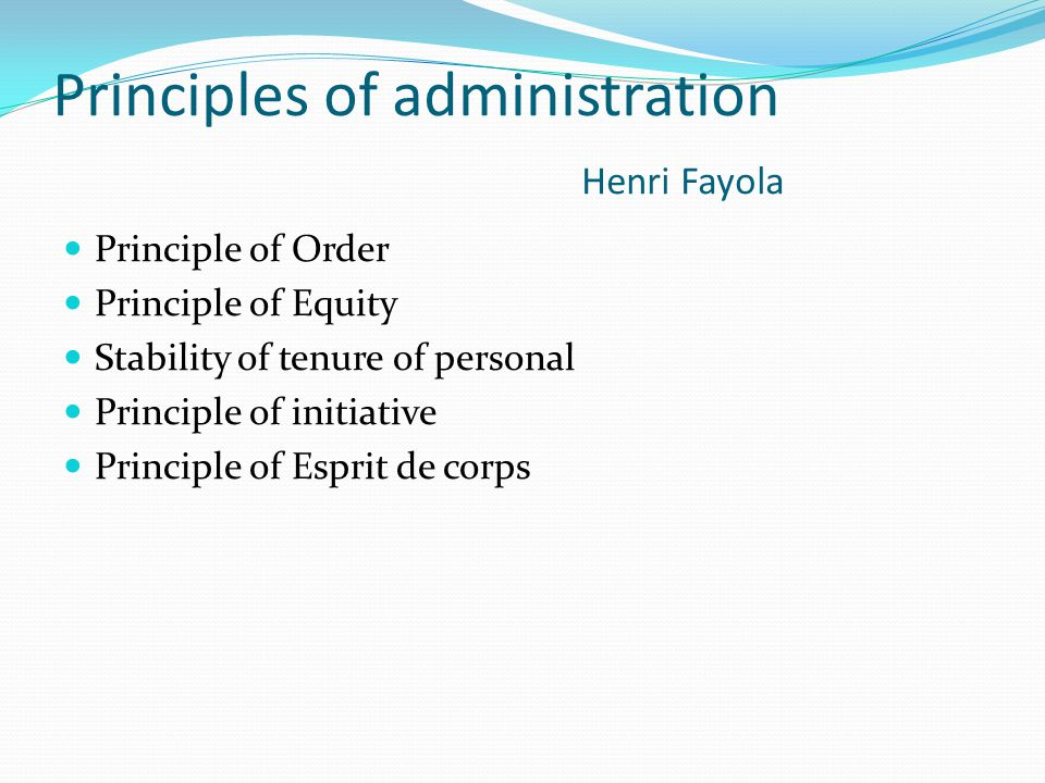 Principles of administration Henri Fayola