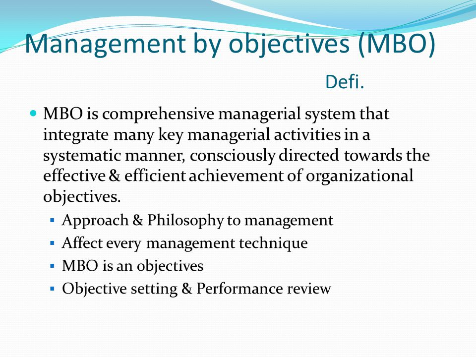 Management by objectives (MBO) Defi.