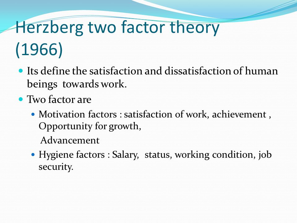 Herzberg two factor theory (1966)