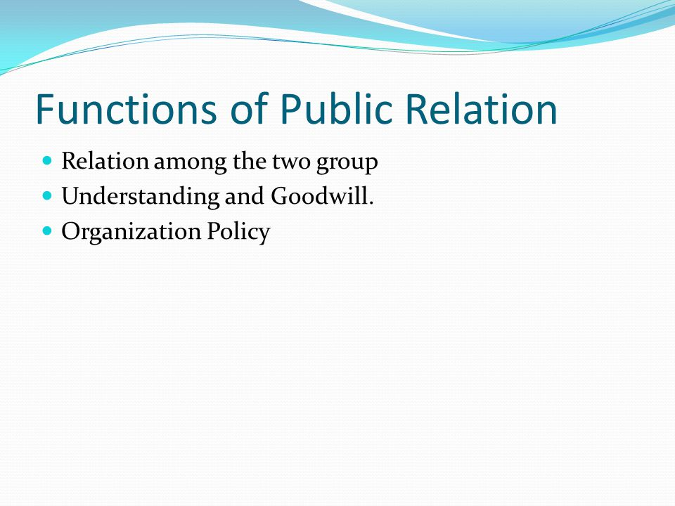 Functions of Public Relation