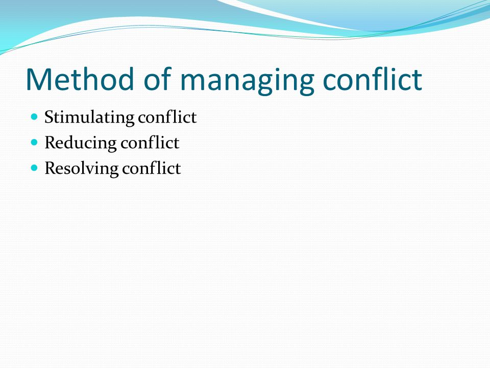 Method of managing conflict