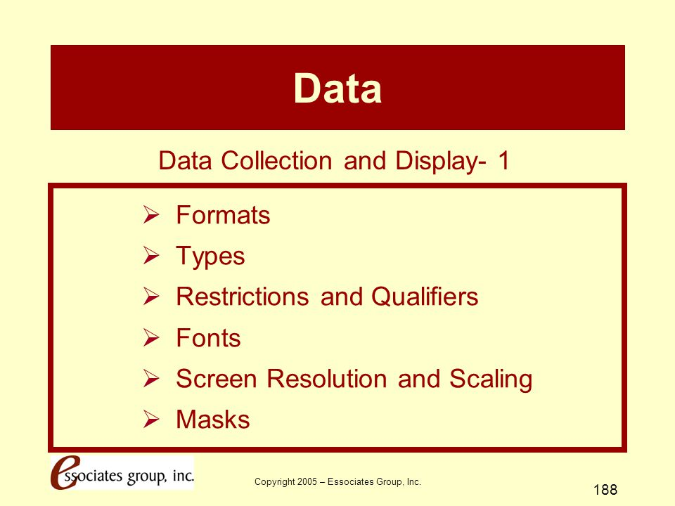 Data Data Collection and Display- 1 Formats Types
