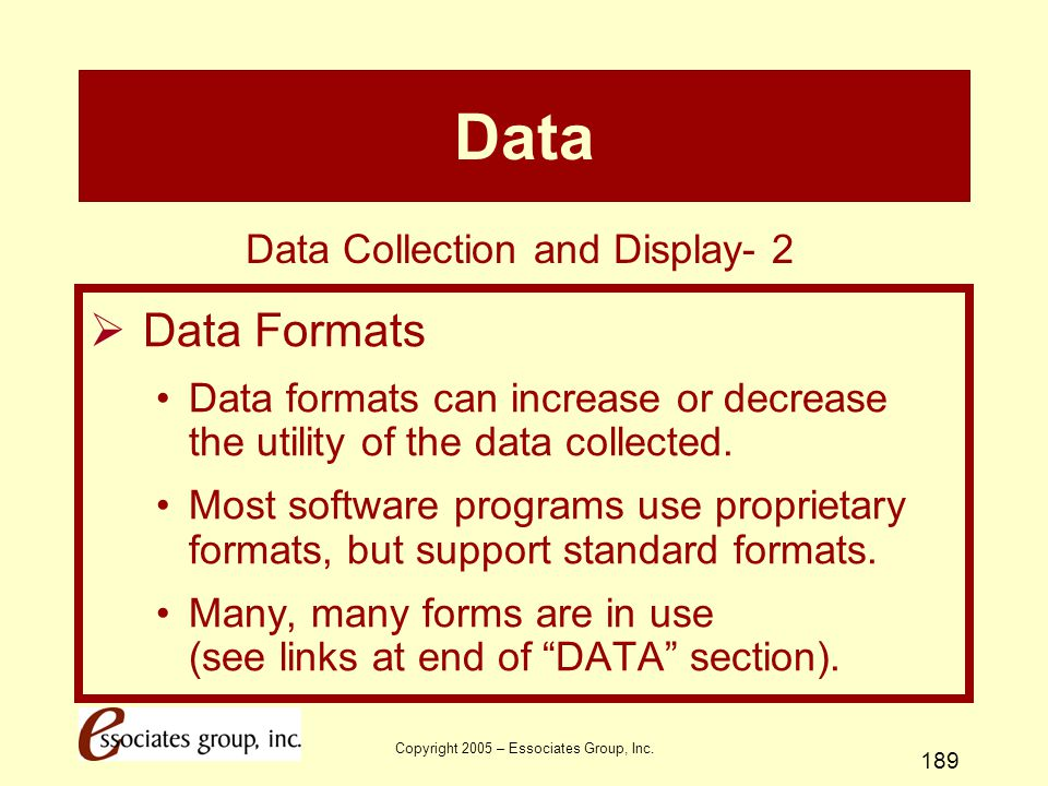 Data Data Formats Data Collection and Display- 2