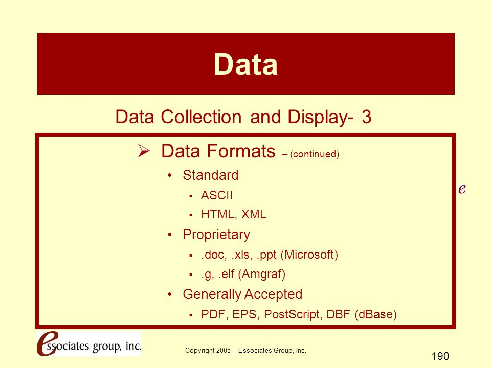 Data Data Collection and Display- 3 Data Formats – (continued)