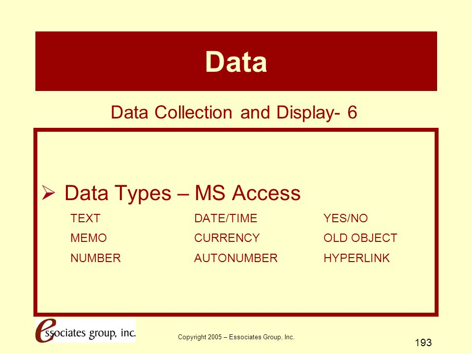Data Data Types – MS Access Data Collection and Display- 6