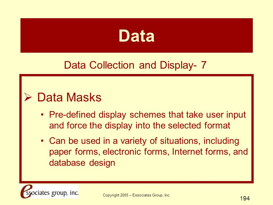 Data Data Masks Data Collection and Display- 7