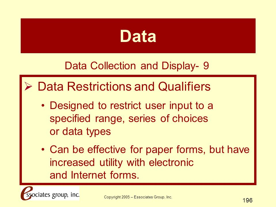 Data Data Restrictions and Qualifiers Data Collection and Display- 9