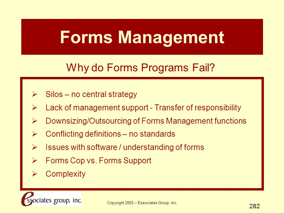 Forms Management Why do Forms Programs Fail