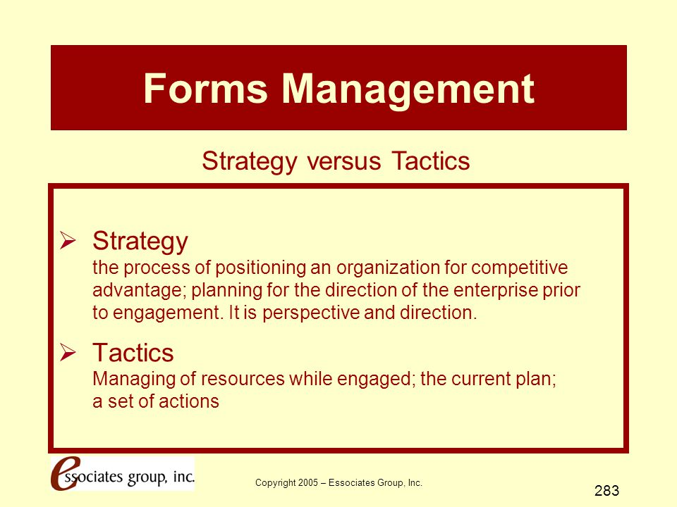 Forms Management Strategy versus Tactics