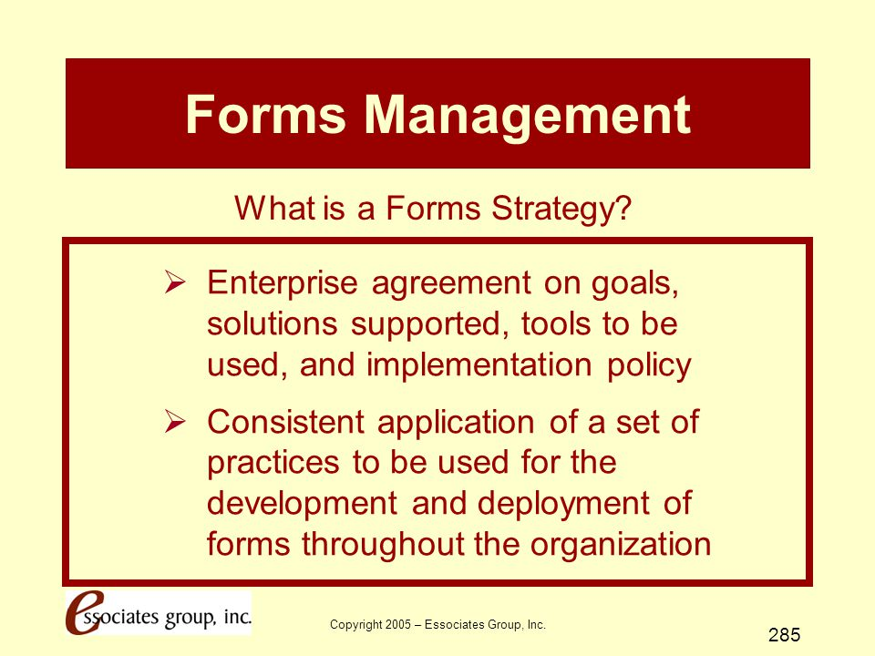 Forms Management What is a Forms Strategy