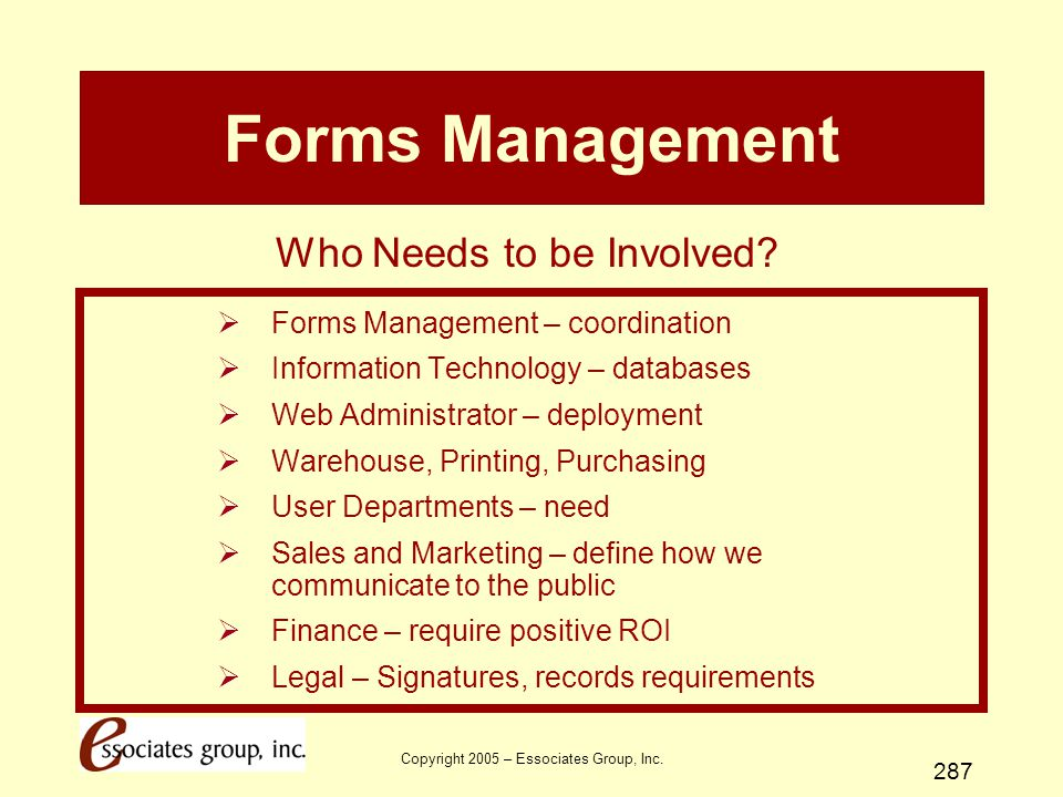 Forms Management Who Needs to be Involved