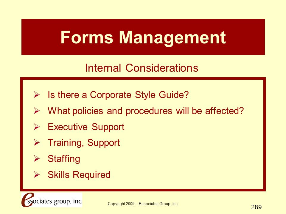 Forms Management Internal Considerations
