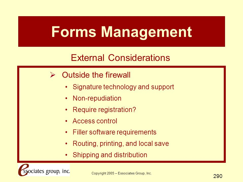 Forms Management External Considerations Outside the firewall