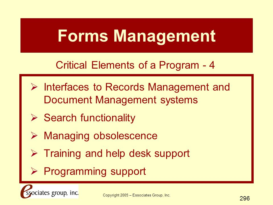 Forms Management Critical Elements of a Program - 4