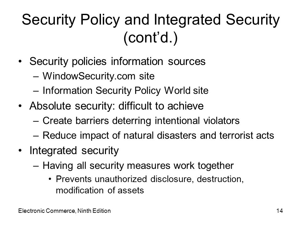Security Policy and Integrated Security (cont'd.)