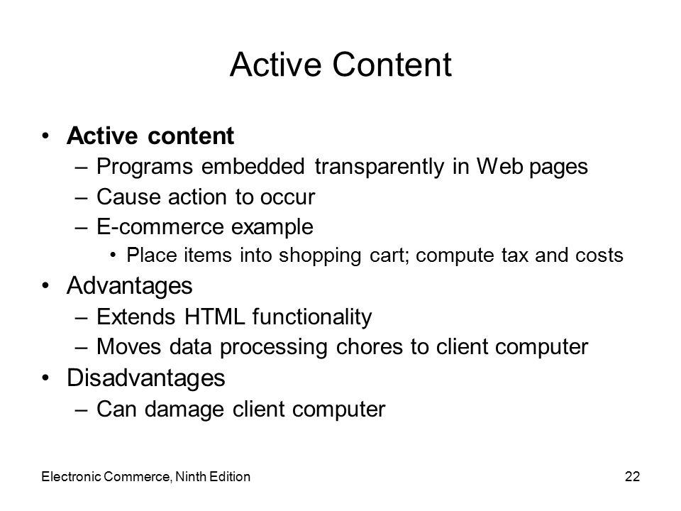 Active Content Active content Advantages Disadvantages