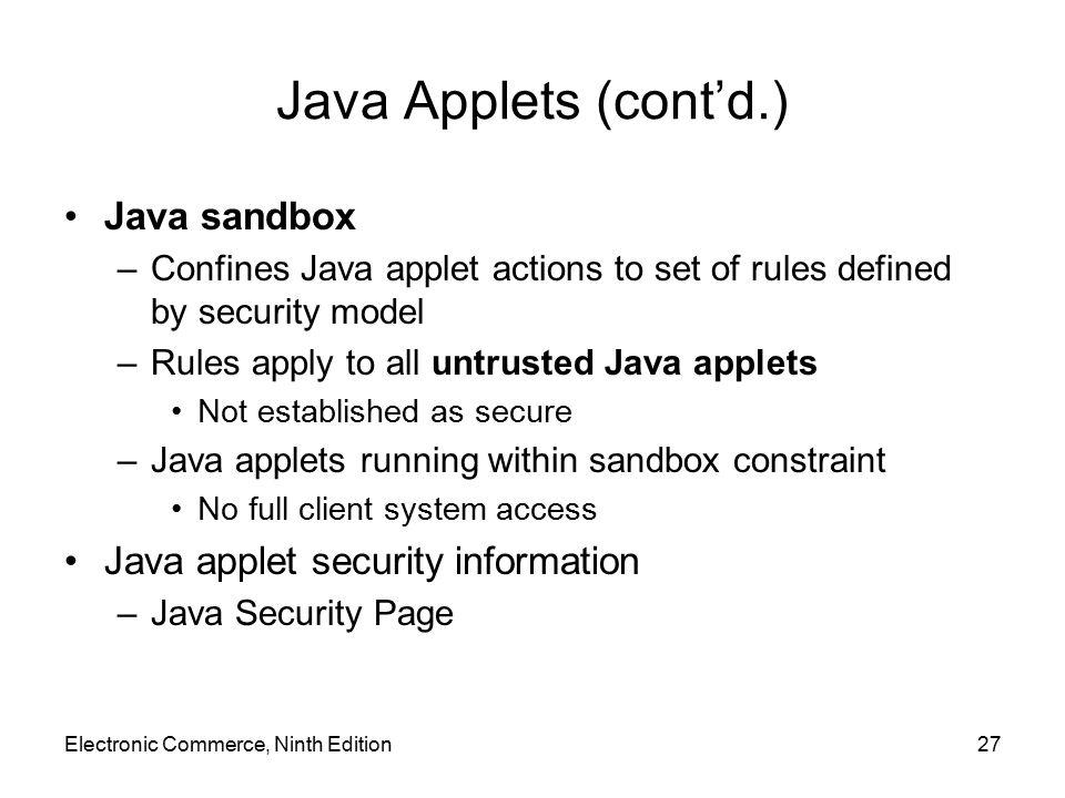 Java Applets (cont'd.) Java sandbox Java applet security information