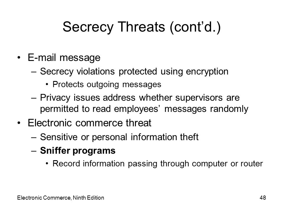 Secrecy Threats (cont'd.)