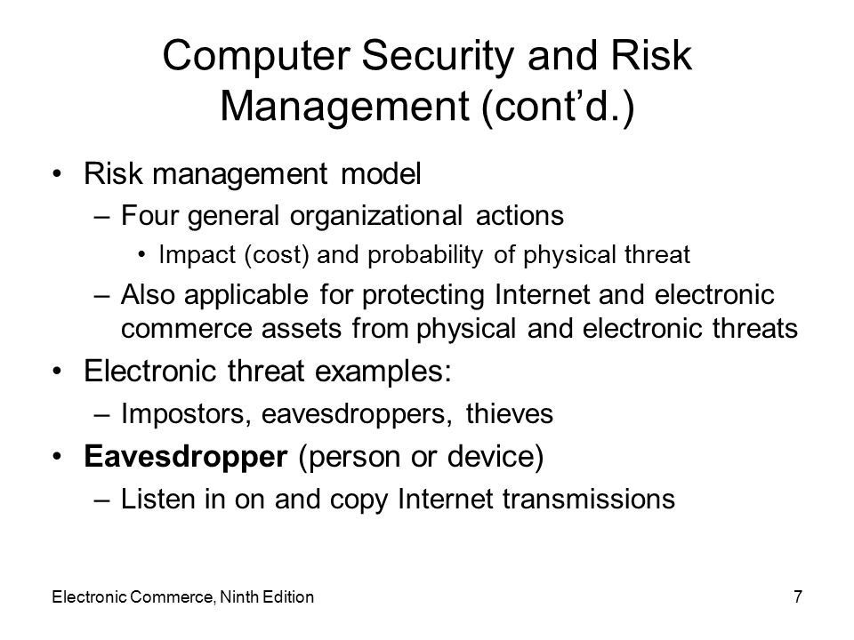 Computer Security and Risk Management (cont'd.)