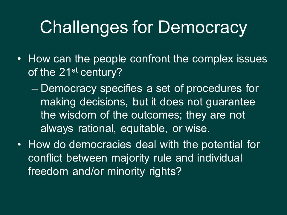 Challenges for Democracy