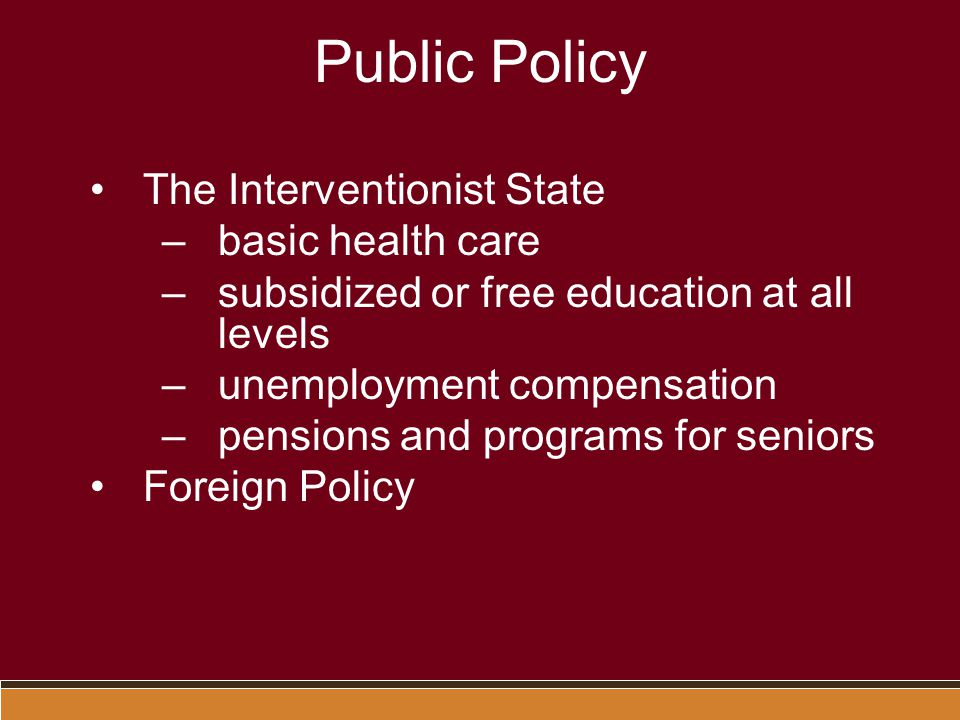 Public Policy The Interventionist State basic health care