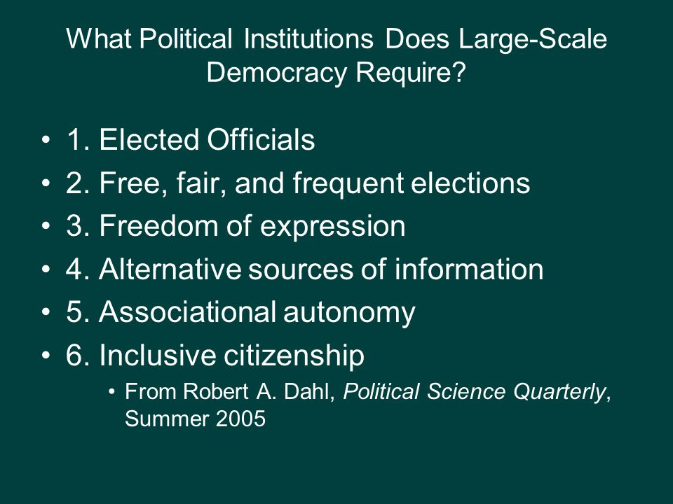 What Political Institutions Does Large-Scale Democracy Require