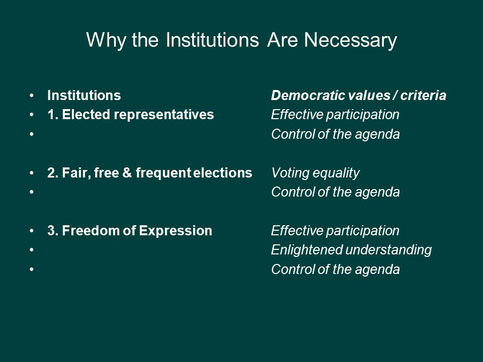 Why the Institutions Are Necessary