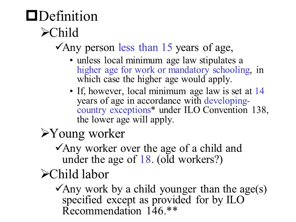 Definition Child Young worker Child labor