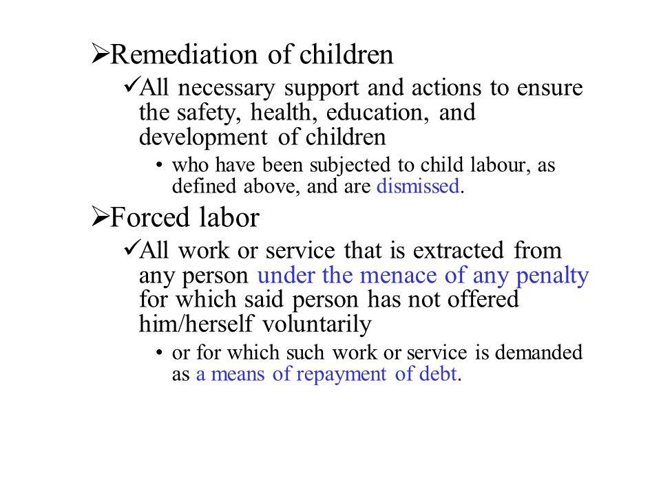 Remediation of children