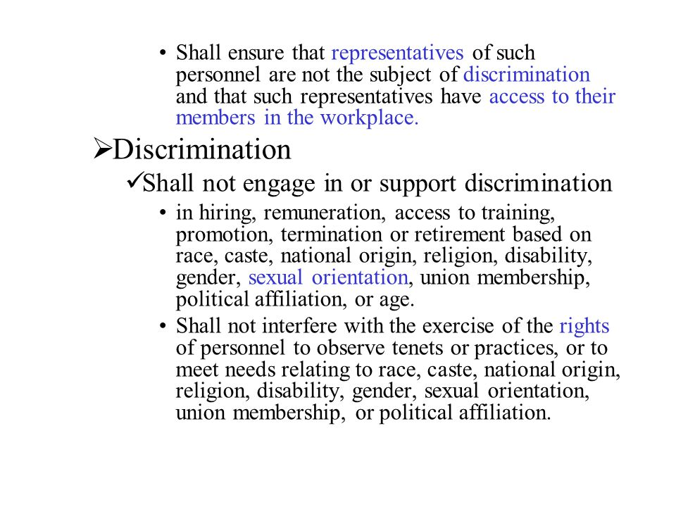 Discrimination Shall not engage in or support discrimination