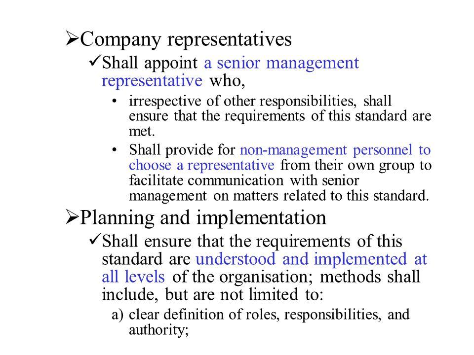 Company representatives