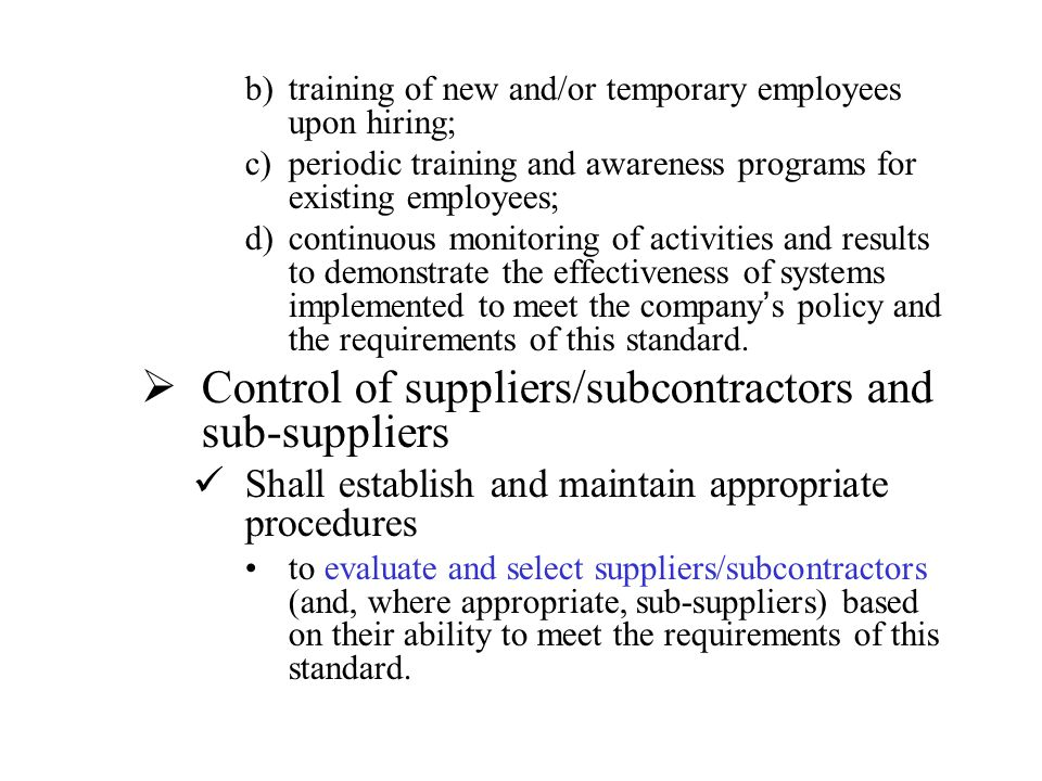 Control of suppliers/subcontractors and sub-suppliers