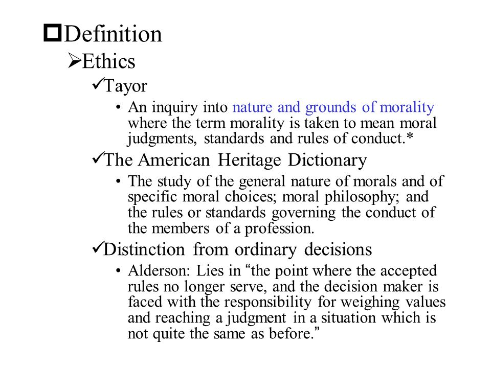 Definition Ethics Tayor The American Heritage Dictionary