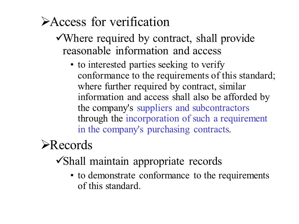 Access for verification