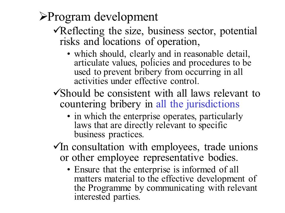 Program development Reflecting the size, business sector, potential risks and locations of operation,