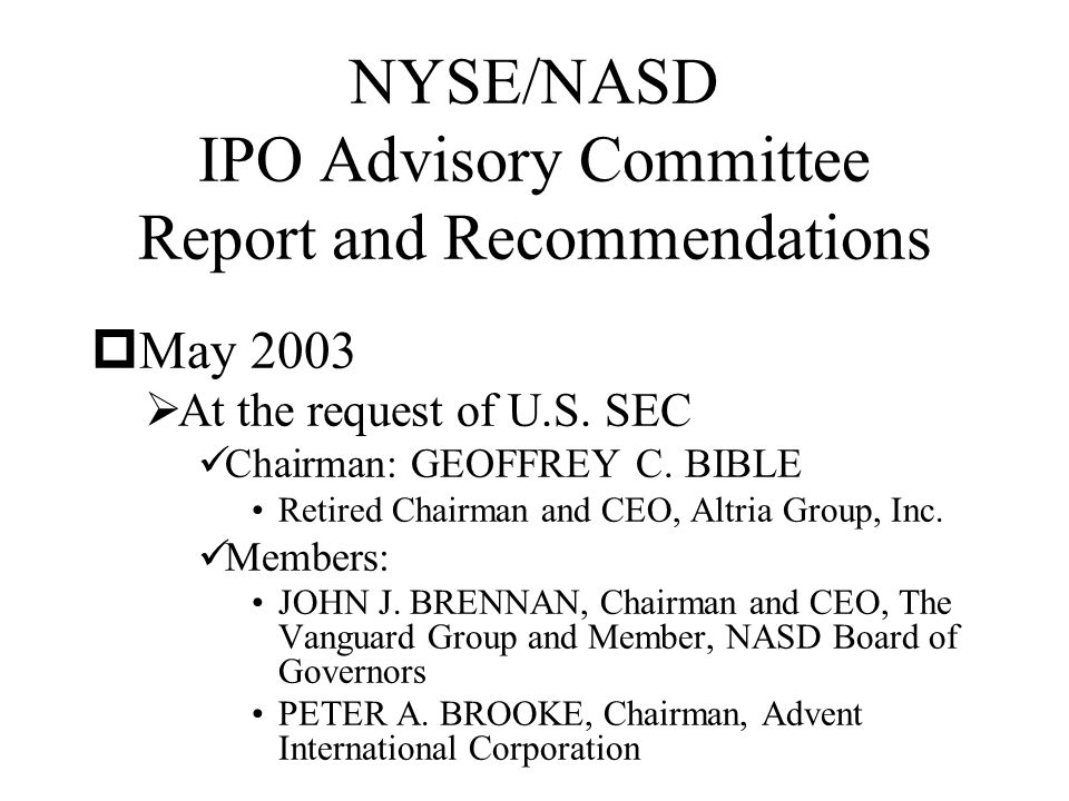 NYSE/NASD IPO Advisory Committee Report and Recommendations