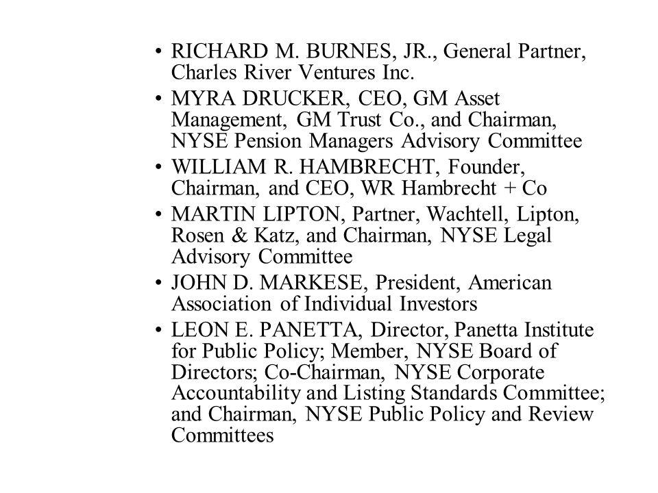 RICHARD M. BURNES, JR., General Partner, Charles River Ventures Inc.