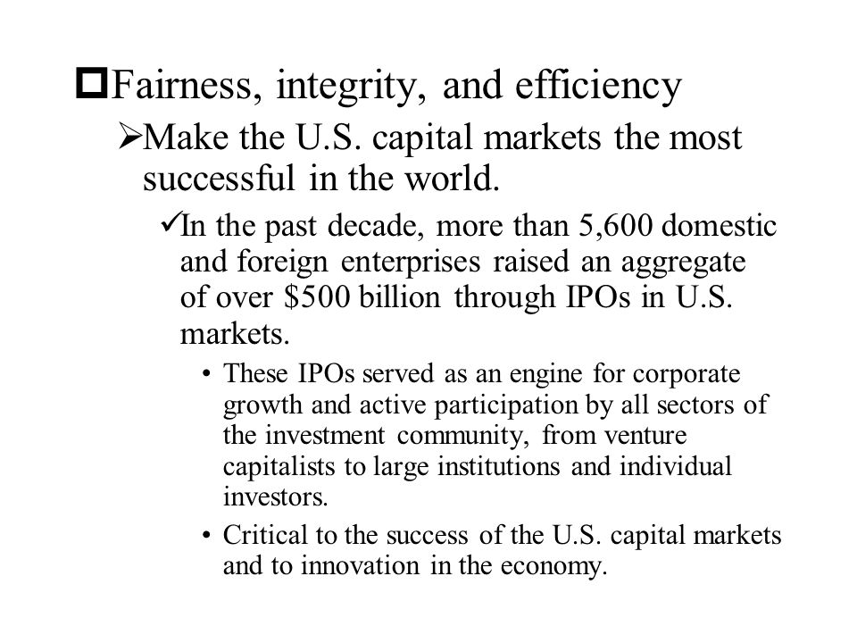 Fairness, integrity, and efficiency