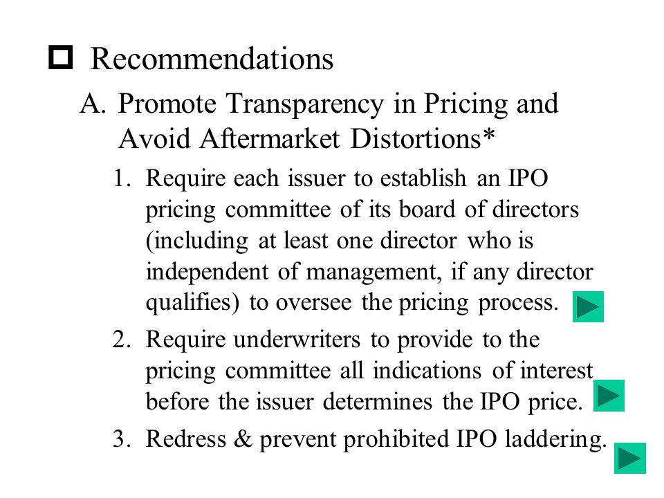 Recommendations Promote Transparency in Pricing and Avoid Aftermarket Distortions*