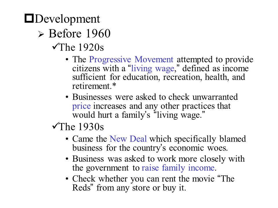 Development The 1920s The 1930s Before 1960