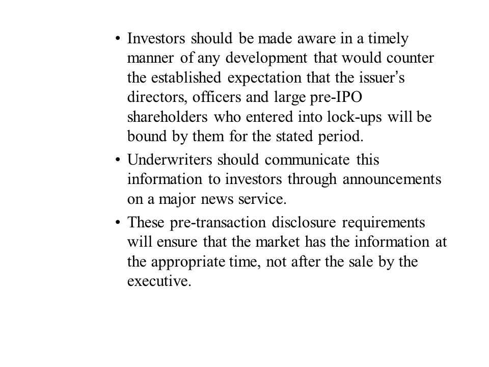 Investors should be made aware in a timely manner of any development that would counter the established expectation that the issuer's directors, officers and large pre-IPO shareholders who entered into lock-ups will be bound by them for the stated period.