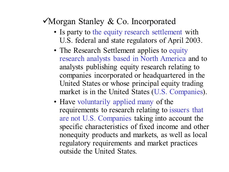 Morgan Stanley & Co. Incorporated